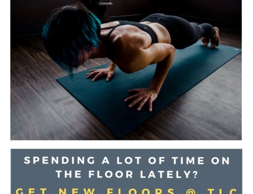 Spending a lot of time on the floor lately?