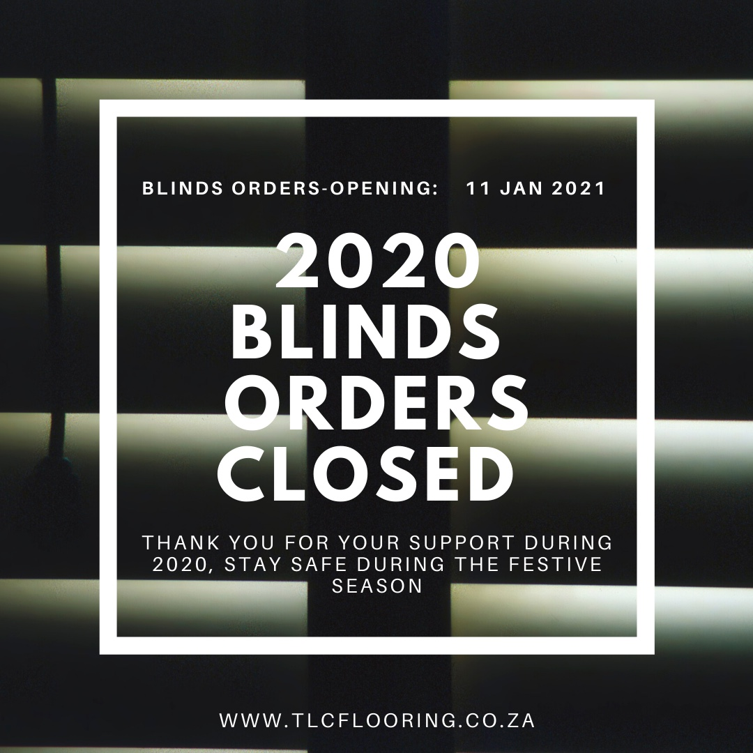 blinds cape town - 2020 orders closed